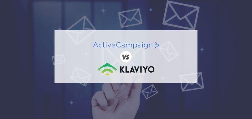 ActiveCampaign vs Klaviyo featured image
