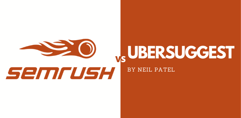 SEMrush vs Ubersuggest
