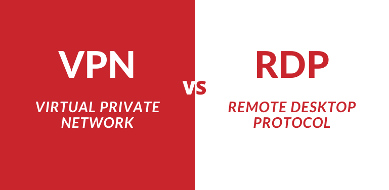 VPN vs Remote Desktop (RDP)